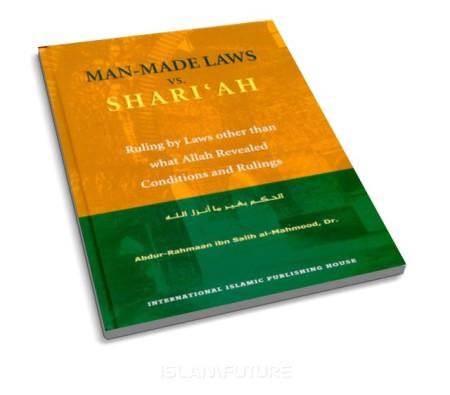 http://futureislam.files.wordpress.com/2011/09/man-made-laws-vs-shari-ah.jpg