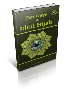 http://futureislam.files.wordpress.com/2011/10/ten-days-of-dhul-hijah-book.png?w=300&h=356