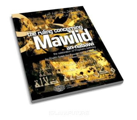 http://futureislam.files.wordpress.com/2011/10/the-ruling-concerning-mawlid-an-nabawi-celebration-of-the-prophet-s-birthday.jpg