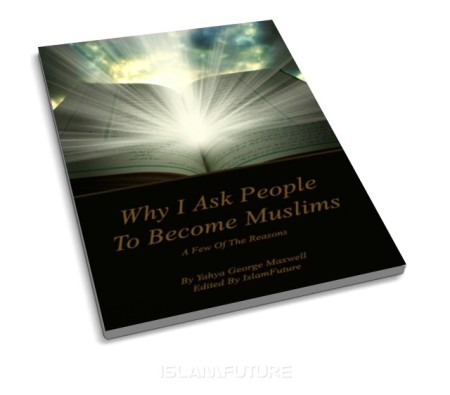 http://futureislam.files.wordpress.com/2011/11/why-i-ask-people-to-become-muslims-a-few-of-the-reasons.jpg