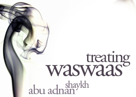 http://futureislam.files.wordpress.com/2012/01/treating-waswaas.jpg