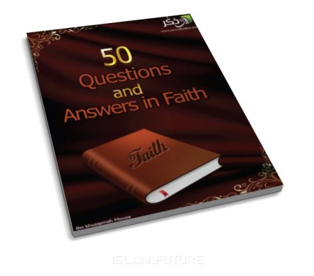 http://futureislam.files.wordpress.com/2012/02/50-questions-and-answers-in-faith.jpg?w=450&h=395