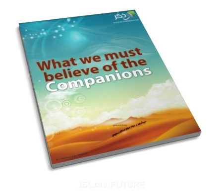 http://futureislam.files.wordpress.com/2012/02/what-we-must-believe-of-the-companions.jpg