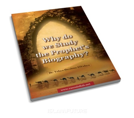 http://futureislam.files.wordpress.com/2012/02/why-do-we-study-the-prophet-s-biography.jpg