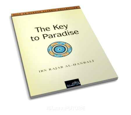http://futureislam.files.wordpress.com/2012/03/the-key-to-paradise-an-explanation-to-the-testimony-of-faith-and-its-benefits.jpg