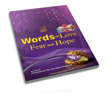 https://futureislam.files.wordpress.com/2012/04/words-of-love-fear-and-hope.jpg