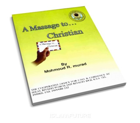 http://futureislam.files.wordpress.com/2012/06/a-message-to-a-christian.jpg?w=450&h=395