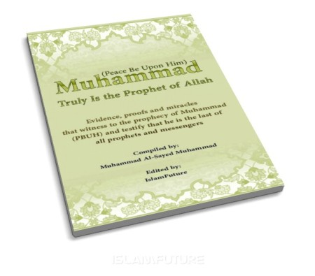 https://futureislam.files.wordpress.com/2012/06/muhammad-pbuh-truly-is-the-prophet-of-allah.jpg?w=450&h=395