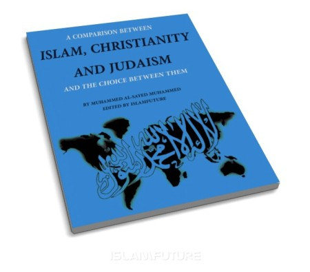 http://futureislam.files.wordpress.com/2012/07/a-comparison-between-islam-christianity-and-judaism.jpg?w=450&h=396