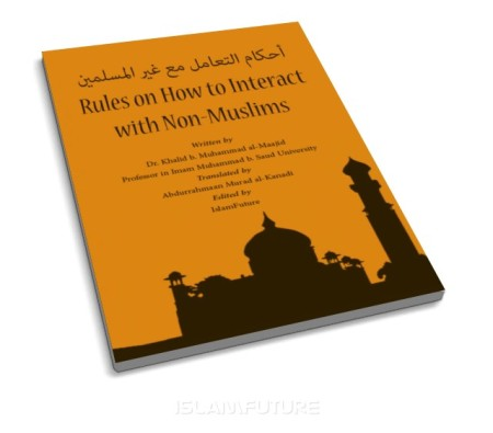 http://futureislam.files.wordpress.com/2012/11/rules-on-how-to-interact-with-non-muslim.jpg?w=450&h=395