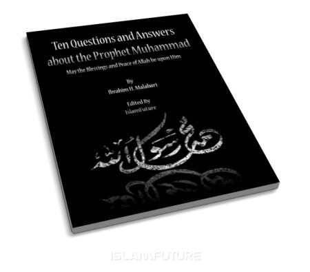 http://futureislam.files.wordpress.com/2012/12/ten-questions-and-answers-about-the-prophet-muhammad.jpg?w=450&h=395