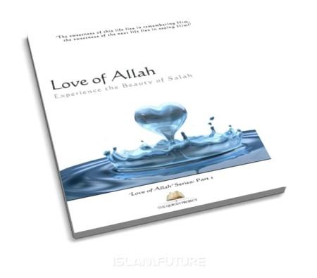 http://futureislam.files.wordpress.com/2013/05/love-of-allah.jpg?w=450&h=395