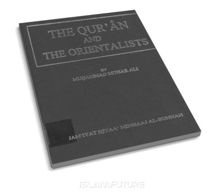 http://futureislam.files.wordpress.com/2013/09/the-qur-an-and-the-orientalists.jpg?w=450&h=395